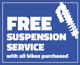 Free Suspension Service with all bikes purchased